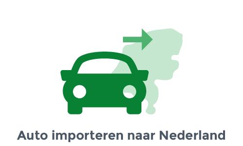 Auto importeren naar Nederland